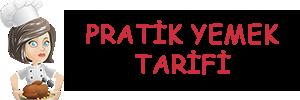 Pratik Yemek Tarifi | Damak Zevkine Uygun Yemek Tarifi Sitesi